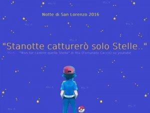 notte di san lorenzo pokemon 2016