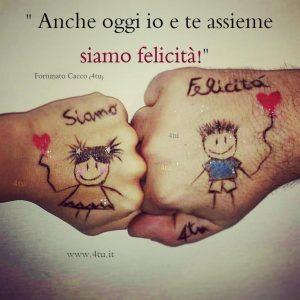 """""""Anche oggi io e te assieme siamo felicità"""" di Fortunato Cacco (4tu)"""